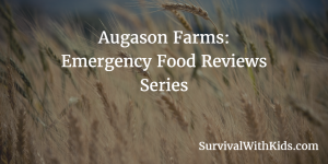 augason farms emergency food reviews series