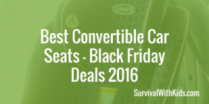 Best Convertible Car Seats – Black Friday Deals 2017