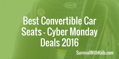 Best Convertible Car Seats – Cyber Monday Deals 2016