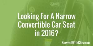Narrow Convertible Car Seat