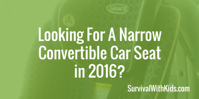 looking-for-a-narrow-convertible-car-seat-in-2016-400x200-new